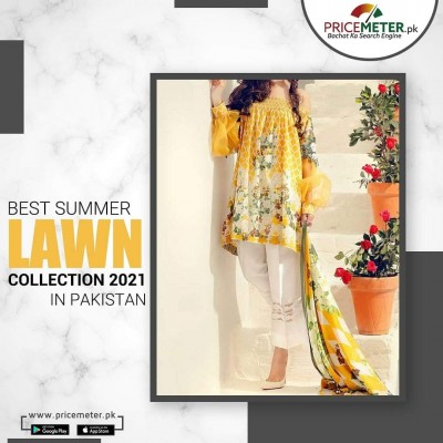 Best Spring Summer Lawn Collection 2021 in Pakistan
