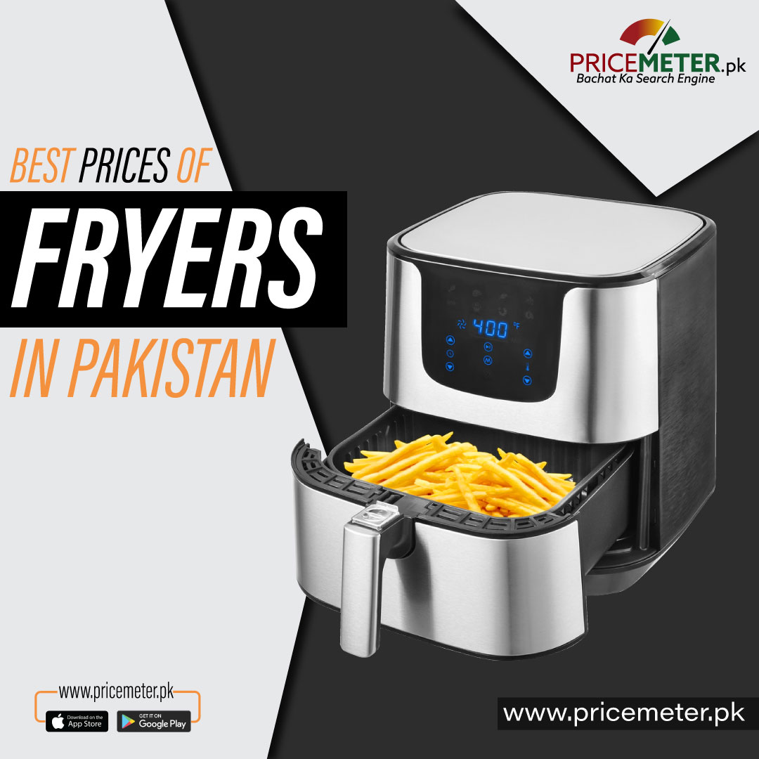 Best Prices of Air Fryers in Pakistan